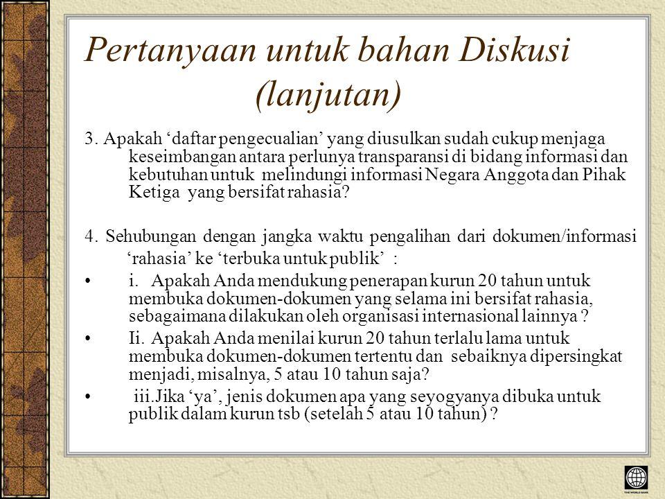 Pertanyaan untuk bahan Diskusi (lanjutan) 3.