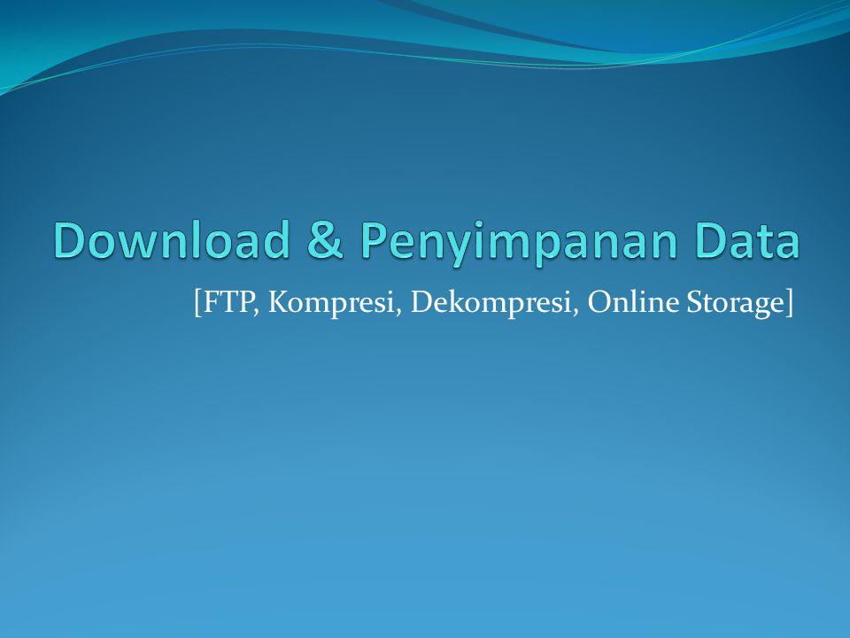 [FTP, Kompresi, Dekompresi, Online Storage]