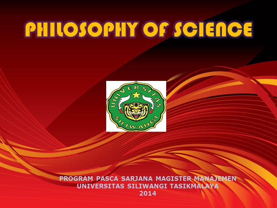 Philosophy, Science and Philosophy of Science Filsafat Filosofia (Yunani)= Falsafi (Arab) : Filo (cinta) dan Sofia (kebijaksanaan) Bijaksana = pandai (tahu lebih mendalam) atau ingin tahu lebih mendalam Filsafat :Pengetahuan dan penyelidikan dengan menggunakan akal budi (rasio) mengenai sebab-sebab, azas-azas, hukum-hukum, dsb, dari segala sesuatu yang ada di alam semesta tentang kebenaran.
