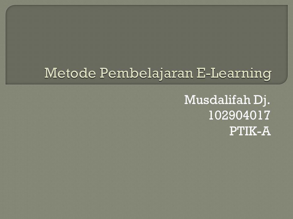 Musdalifah Dj. 102904017 PTIK-A