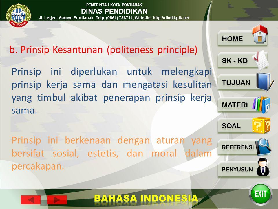 PEMERINTAH KOTA PONTIANAK DINAS PENDIDIKAN Jl. Letjen. Sutoyo Pontianak, Telp. (0561) 736711, Website: http://dindikptk.net 8 Jawaban tersebut secara