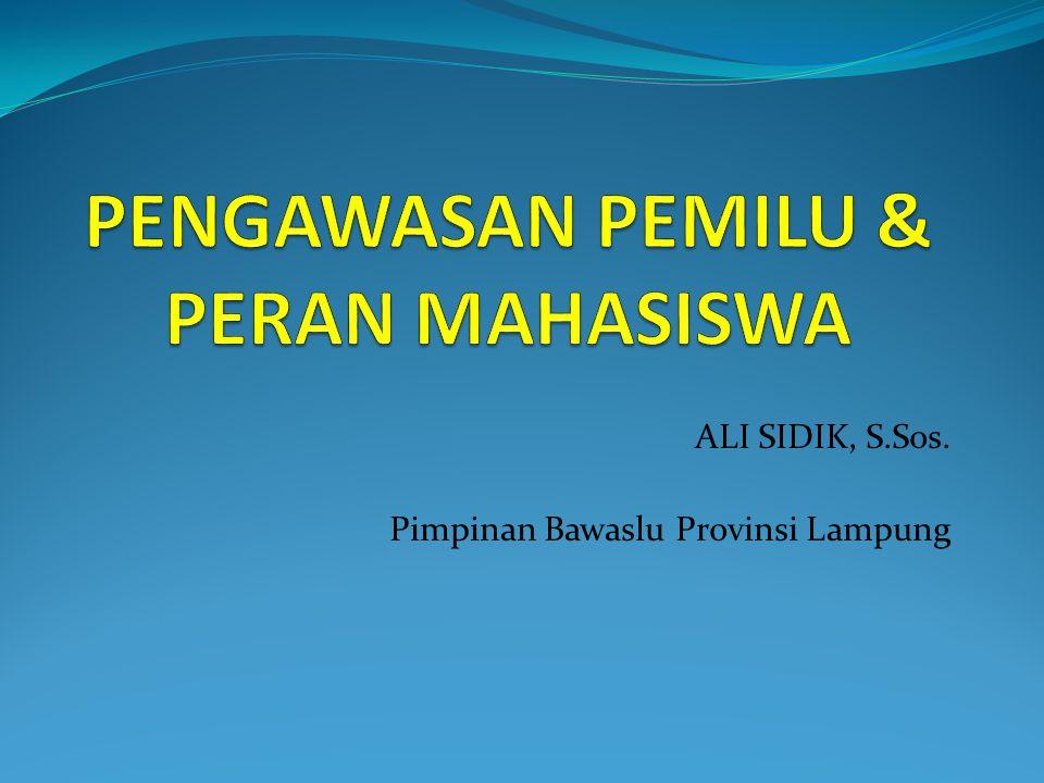 ALI SIDIK, S.Sos. Pimpinan Bawaslu Provinsi Lampung