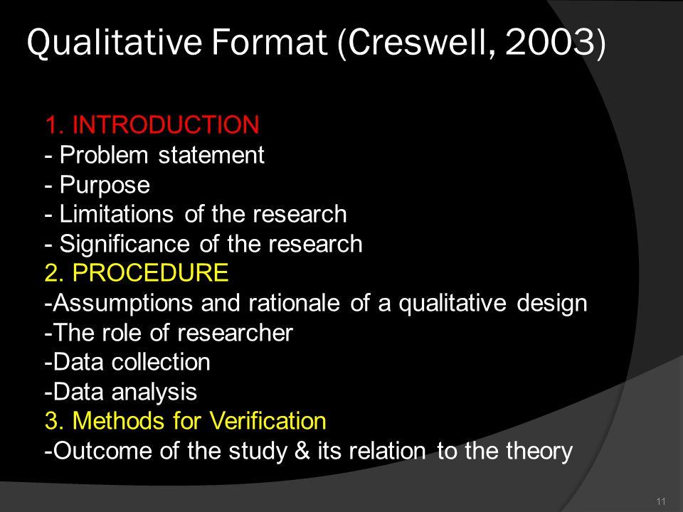 Qualitative Format (Creswell, 2003) 11 1.