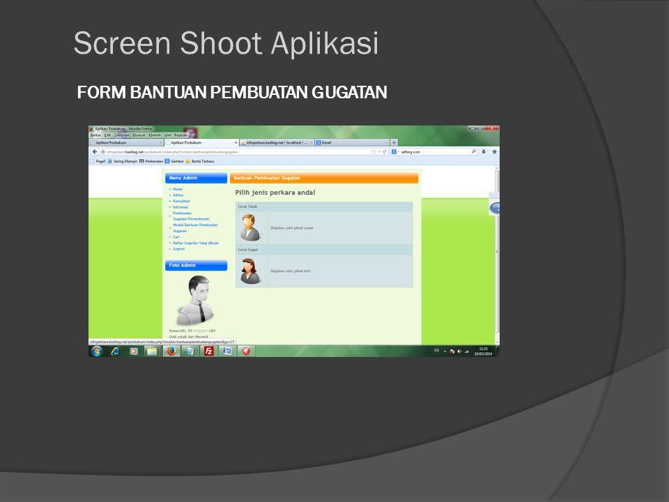 FORM BANTUAN PEMBUATAN GUGATAN Screen Shoot Aplikasi