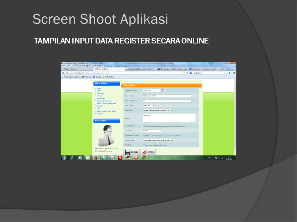 TAMPILAN INPUT DATA REGISTER SECARA ONLINE Screen Shoot Aplikasi