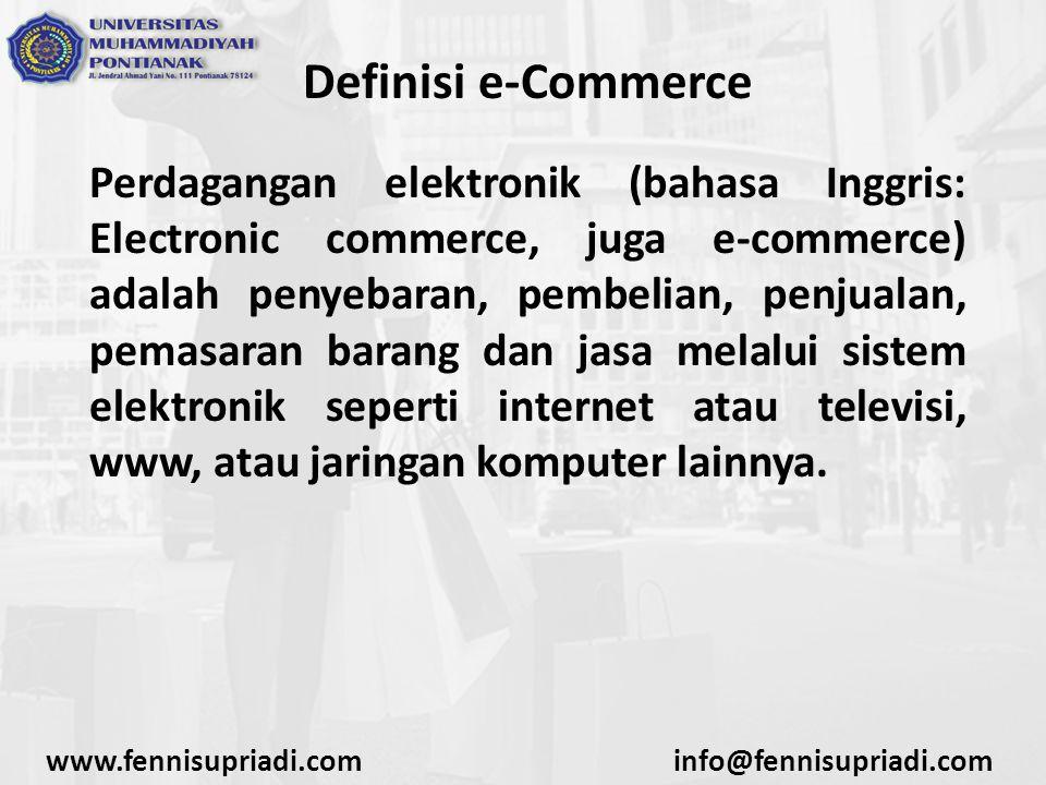 Definisi e-Commerce Perdagangan elektronik (bahasa Inggris: Electronic commerce, juga e-commerce) adalah penyebaran, pembelian, penjualan, pemasaran b