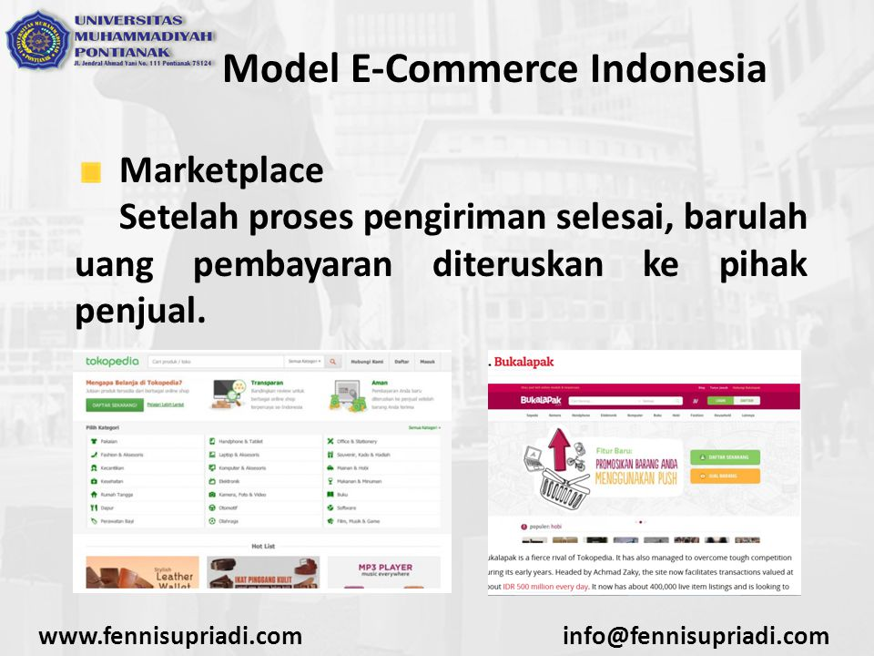 www.fennisupriadi.cominfo@fennisupriadi.com Model E-Commerce Indonesia Marketplace Setelah proses pengiriman selesai, barulah uang pembayaran diterusk