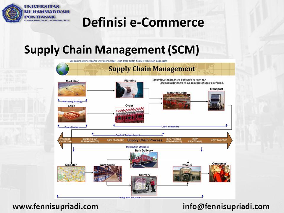 Definisi e-Commerce Transaksi Online www.fennisupriadi.cominfo@fennisupriadi.com