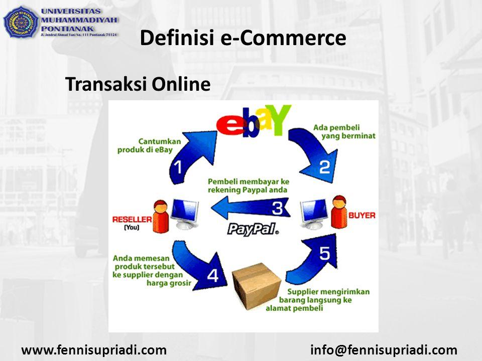 Definisi e-Commerce Electronic Data Interchange (EDI) www.fennisupriadi.cominfo@fennisupriadi.com