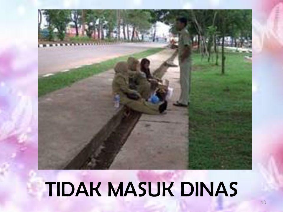 TIDAK MASUK DINAS 10