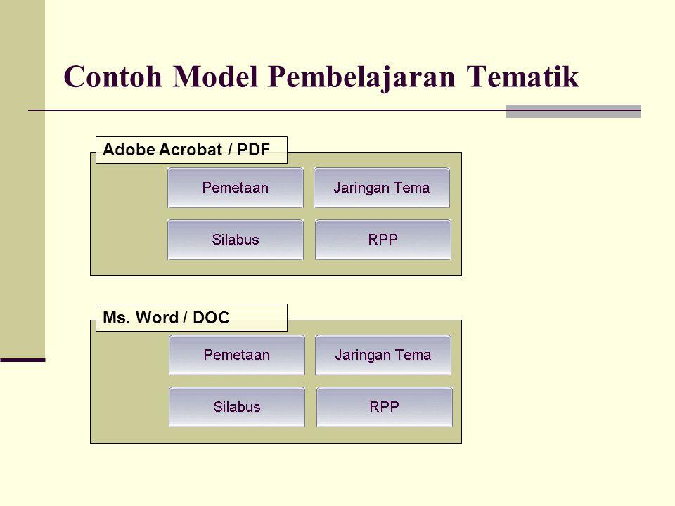 Contoh Model Pembelajaran Tematik Adobe Acrobat / PDF Ms. Word / DOC