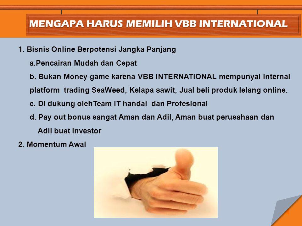 MENGAPA HARUS MEMILIH VBB INTERNATIONAL 1.