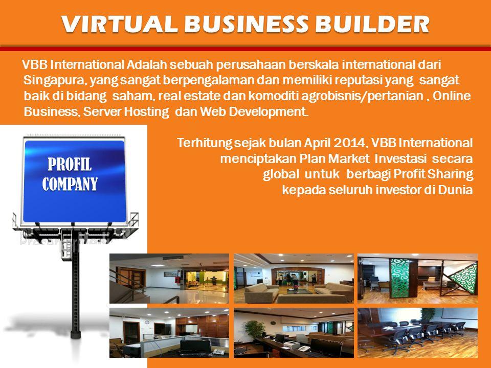 VBB International Adalah sebuah perusahaan berskala international dari Singapura, yang sangat berpengalaman dan memiliki reputasi yang sangat baik di bidang saham, real estate dan komoditi agrobisnis/pertanian, Online Business, Server Hosting dan Web Development.