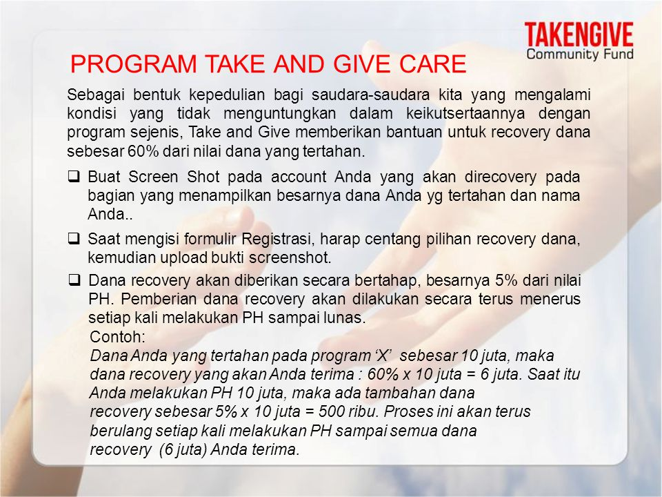 PROGRAM TAKE AND GIVE CARE Sebagai bentuk kepedulian bagi saudara-saudara kita yang mengalami kondisi yang tidak menguntungkan dalam keikutsertaannya
