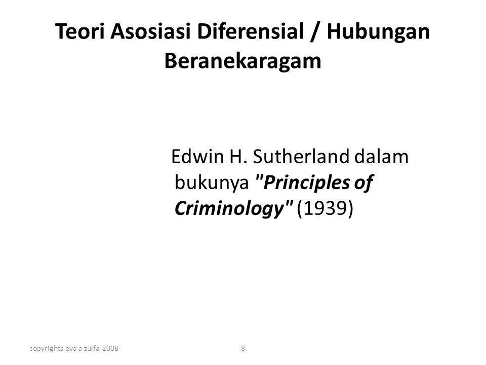 copyrights eva a zulfa-20088 Teori Asosiasi Diferensial / Hubungan Beranekaragam Edwin H. Sutherland dalam bukunya