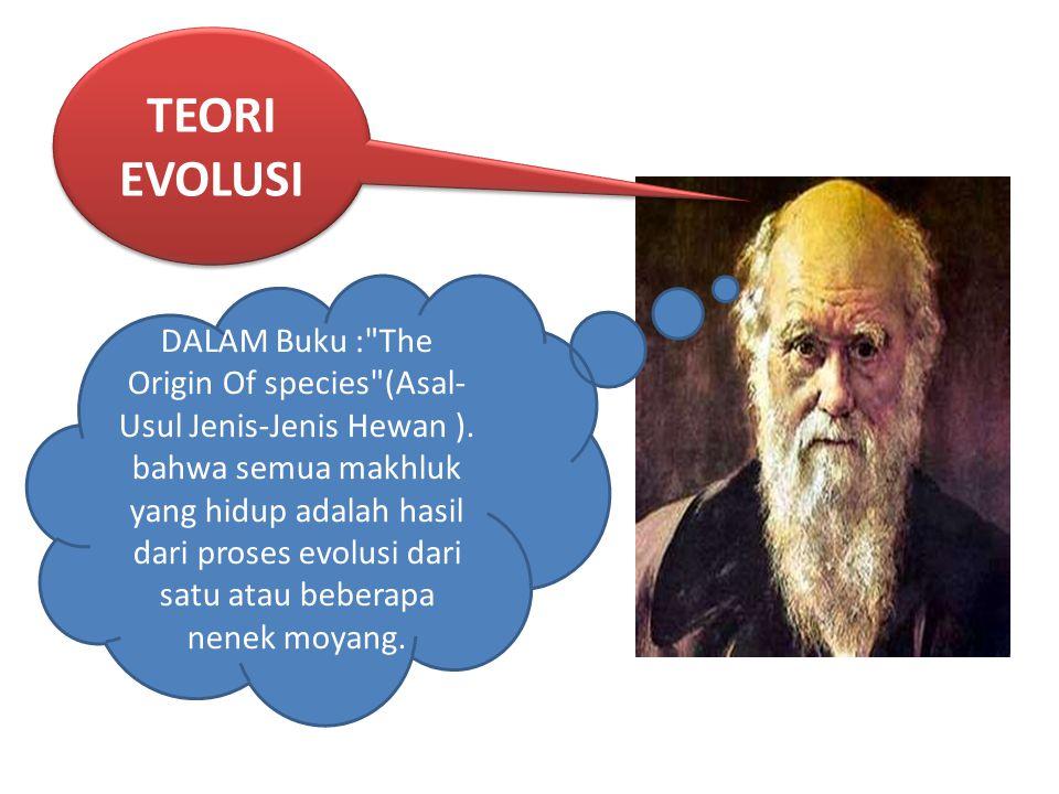 TEORI EVOLUSI DALAM Buku :