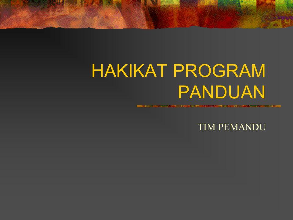 HAKIKAT PROGRAM PANDUAN TIM PEMANDU