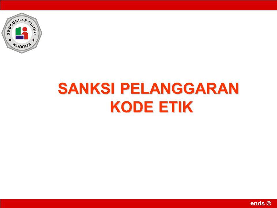 ends ® SANKSI PELANGGARAN KODE ETIK