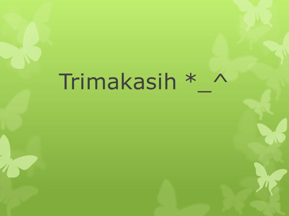 Trimakasih *_^