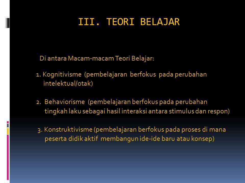 III. TEORI BELAJAR