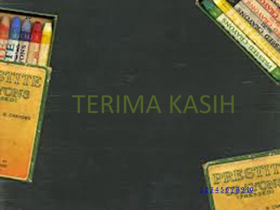 TERIMA KASIH 10 11 2 3 4 5 6 7 8 9 102345678910