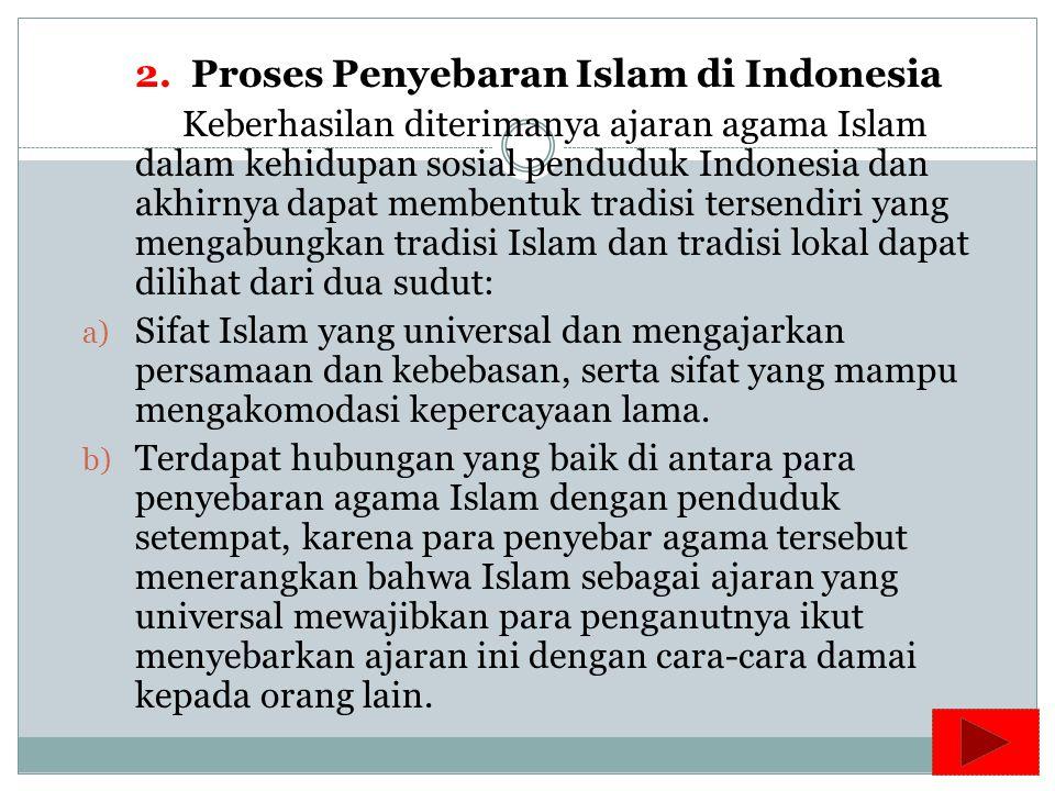Penyebaran Islam secara pesat di kepulauan Nusantara diperkirakan baru terjadi pada abad ke-13 dan menjadi kekuatan, kebudayaan / agama yang utama pad