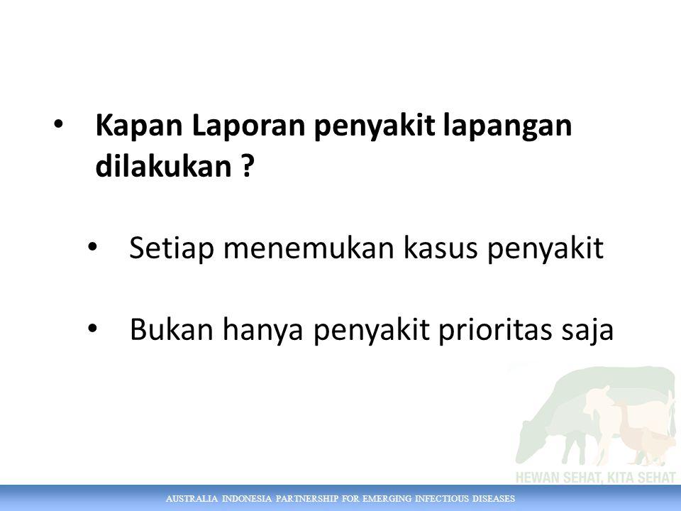 AUSTRALIA INDONESIA PARTNERSHIP FOR EMERGING INFECTIOUS DISEASES CONTOH: CKT gatal BalasanSMS: gatal GT; gila galak GG; ambing gangrene AG