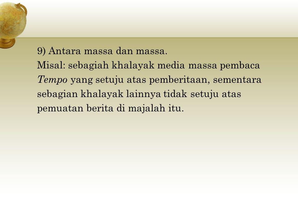 9) Antara massa dan massa.