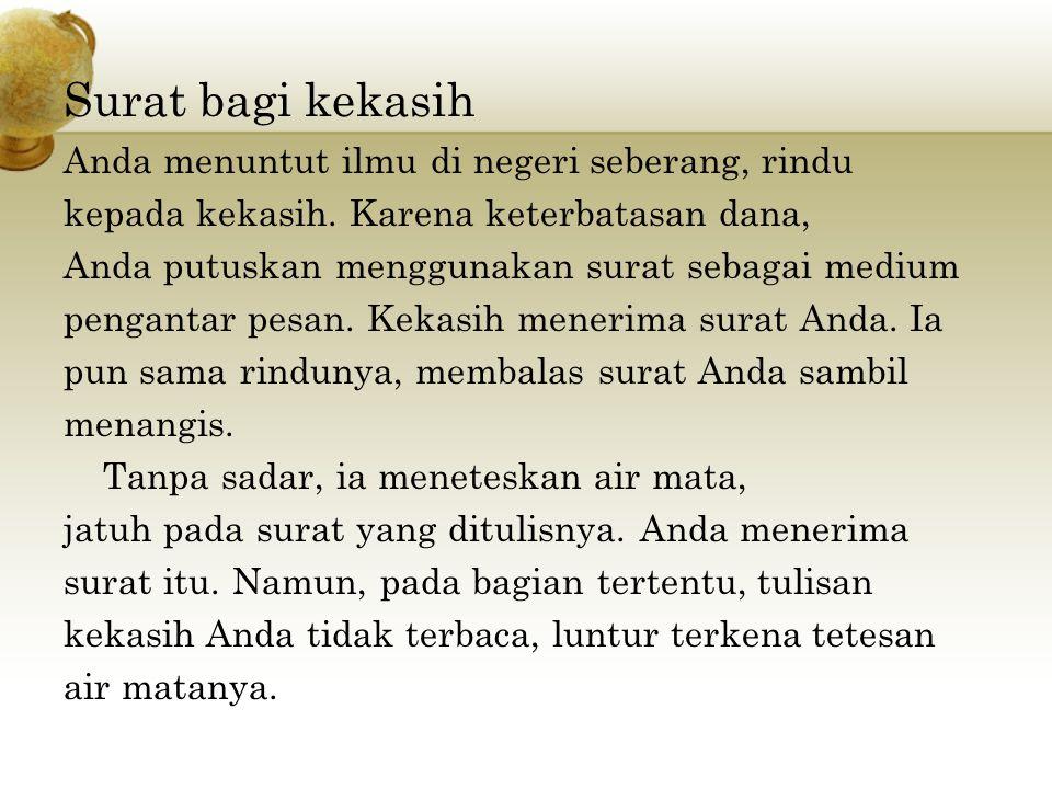 Surat bagi kekasih Anda menuntut ilmu di negeri seberang, rindu kepada kekasih.