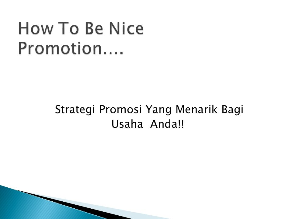 Strategi Promosi Yang Menarik Bagi Usaha Anda!!