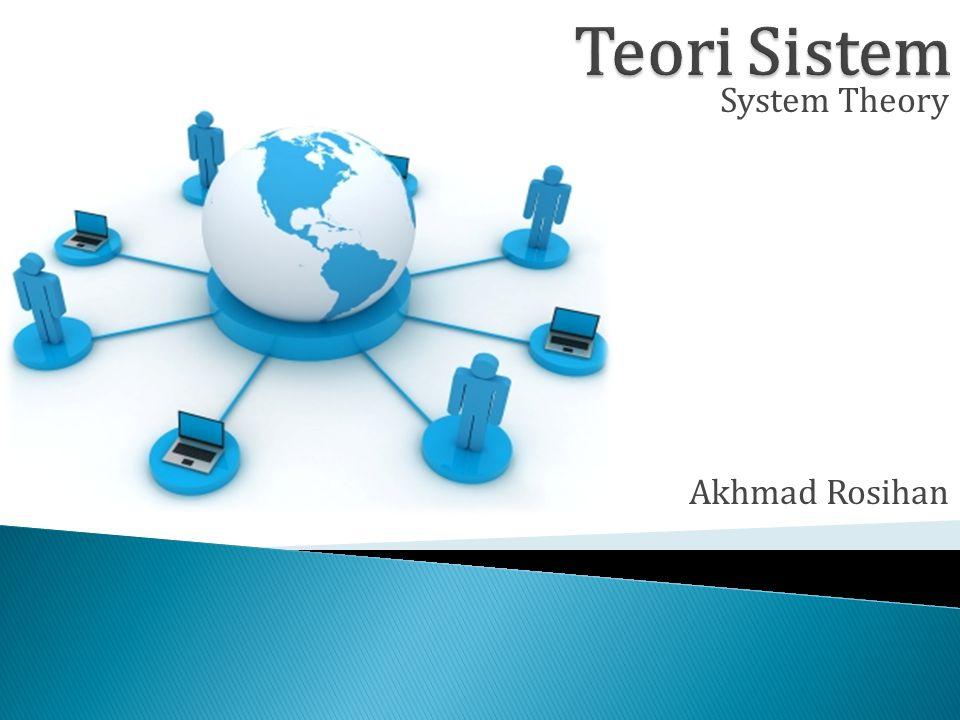 Akhmad Rosihan System Theory