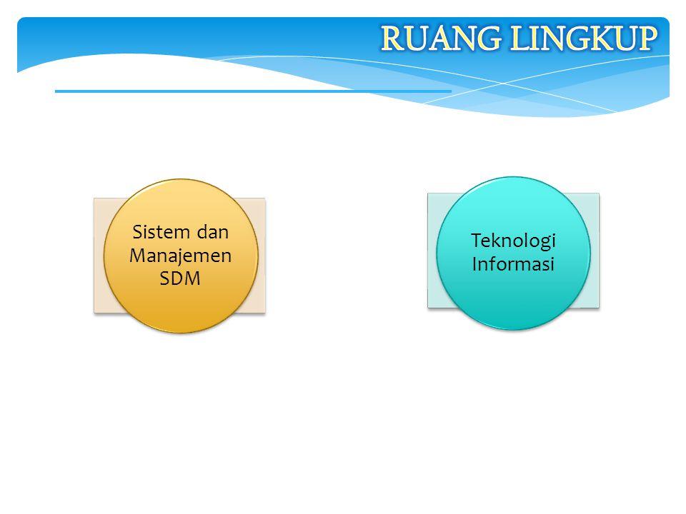 Sistem dan Manajemen SDM Teknologi Informasi