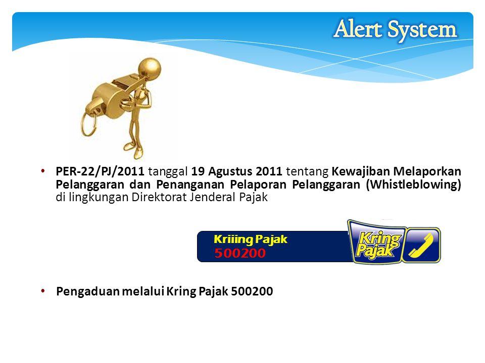 PER-22/PJ/2011 tanggal 19 Agustus 2011 tentang Kewajiban Melaporkan Pelanggaran dan Penanganan Pelaporan Pelanggaran (Whistleblowing) di lingkungan Di