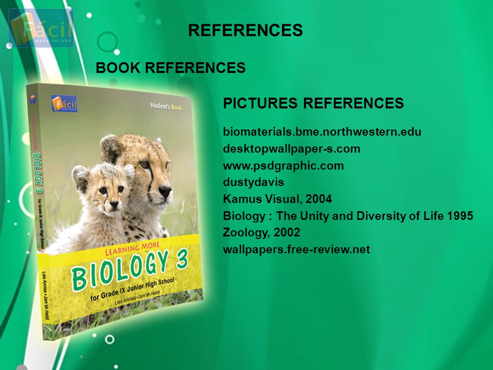 REFERENCES BOOK REFERENCES PICTURES REFERENCES biomaterials.bme.northwestern.edu desktopwallpaper-s.com www.psdgraphic.com dustydavis Kamus Visual, 20