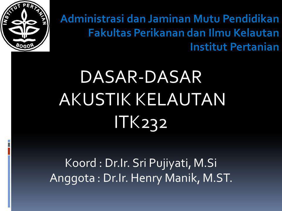 Administrasi dan Jaminan Mutu Pendidikan Fakultas Perikanan dan Ilmu Kelautan Institut Pertanian Pokok-pokok bahasan Bab 1.