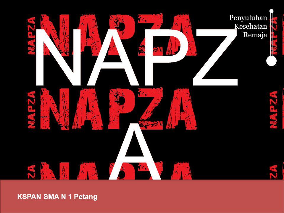 Apa itu NAPZA.Apa itu NAPZA.