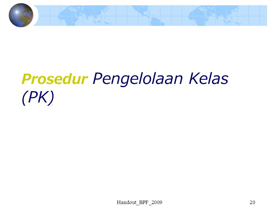 Handout_BPF_200920 Prosedur Pengelolaan Kelas (PK)