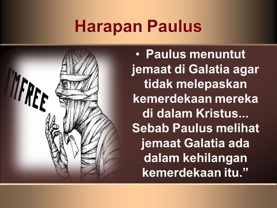 Apa yang ada di pikiran Paulus sat dia menulis Galatia 5:1.