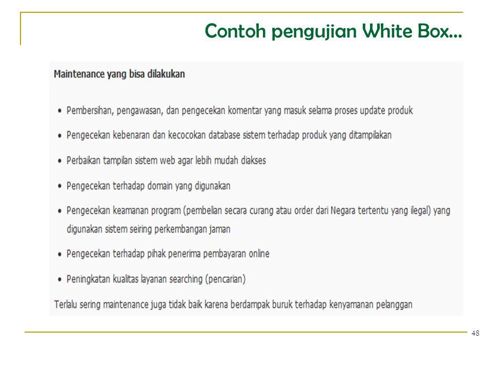 Contoh pengujian White Box... 48