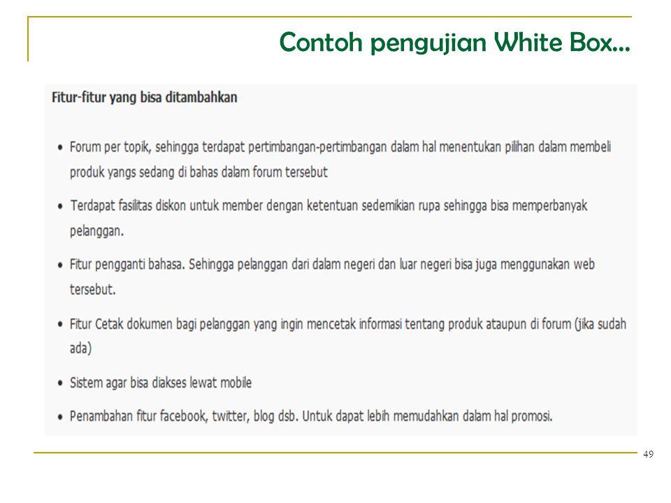 Contoh pengujian White Box... 49