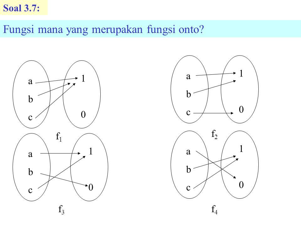 Soal 3.7: Fungsi mana yang merupakan fungsi onto.