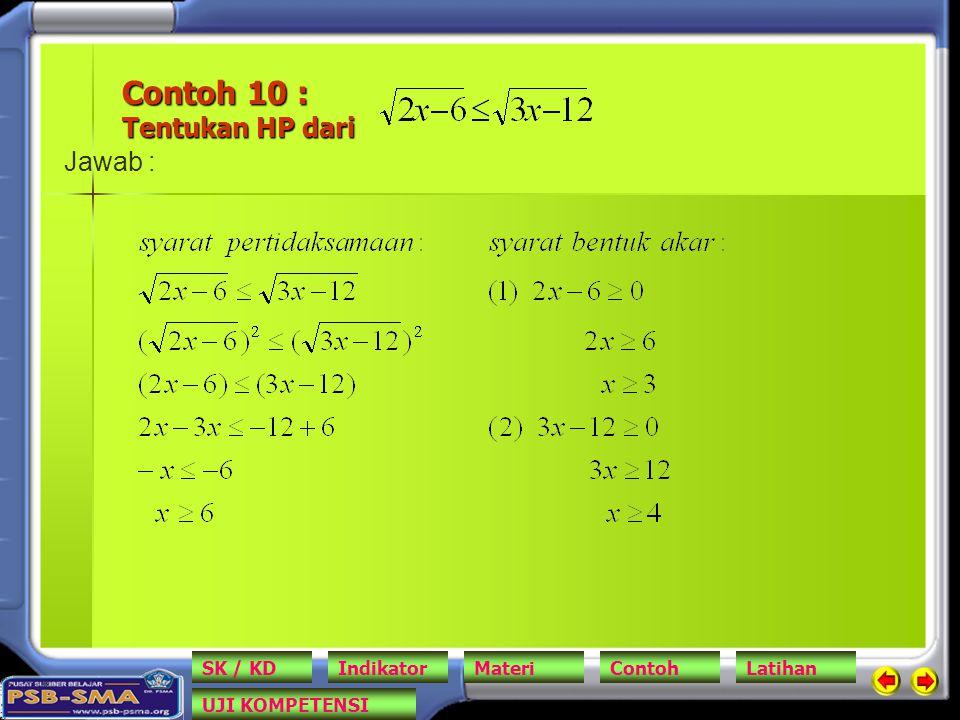 Contoh 10 : Tentukan HP dari Jawab : SK / KDIndikatorMateriContohLatihan UJI KOMPETENSI