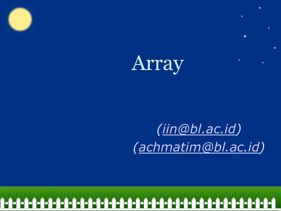 achmatim@gmail.com About Array An array is a structure that holds multiple values of the same type.