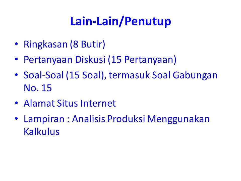 Lain-Lain/Penutup Ringkasan (8 Butir) Pertanyaan Diskusi (15 Pertanyaan) Soal-Soal (15 Soal), termasuk Soal Gabungan No. 15 Alamat Situs Internet Lamp