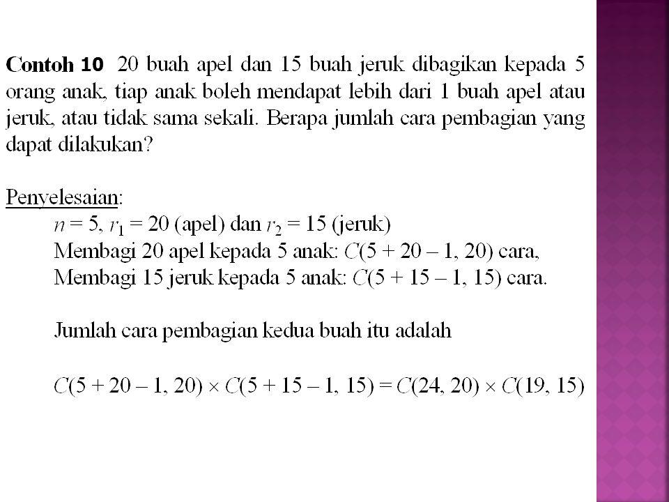 Latihan: 1.Ada 10 soal di dalam ujian akhir Matematika Diskrit.