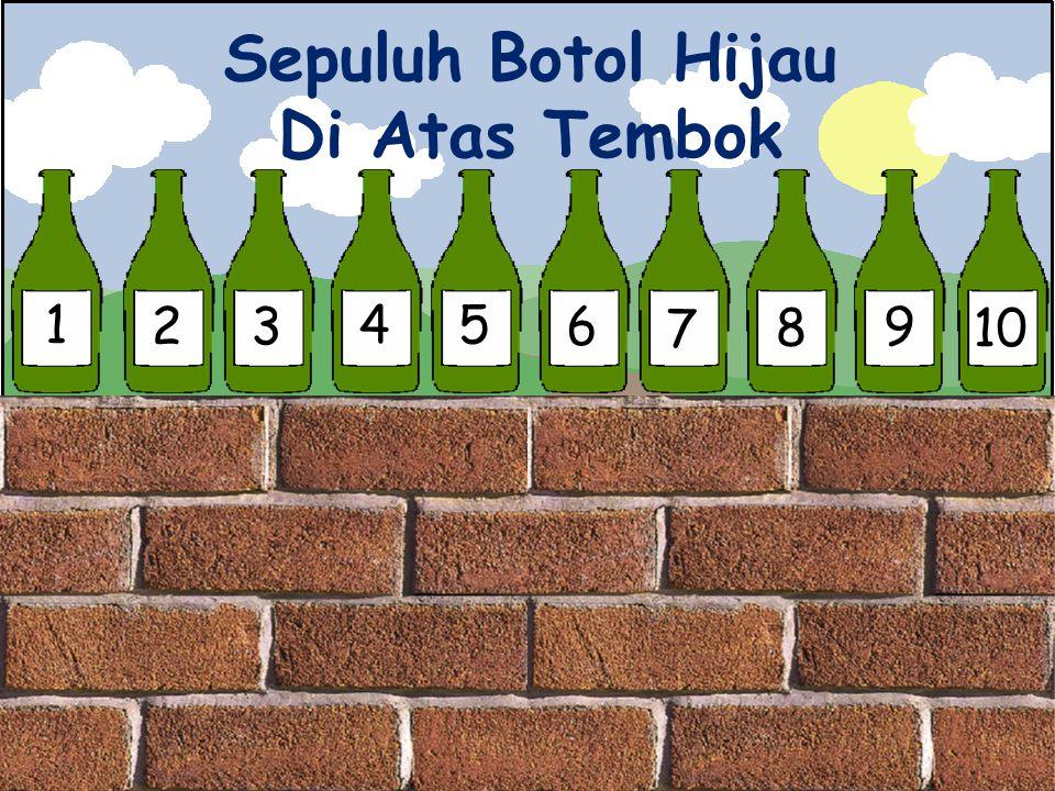 1 23 45 6 7 8 9 10 Sepuluh Botol Hijau Di Atas Tembok