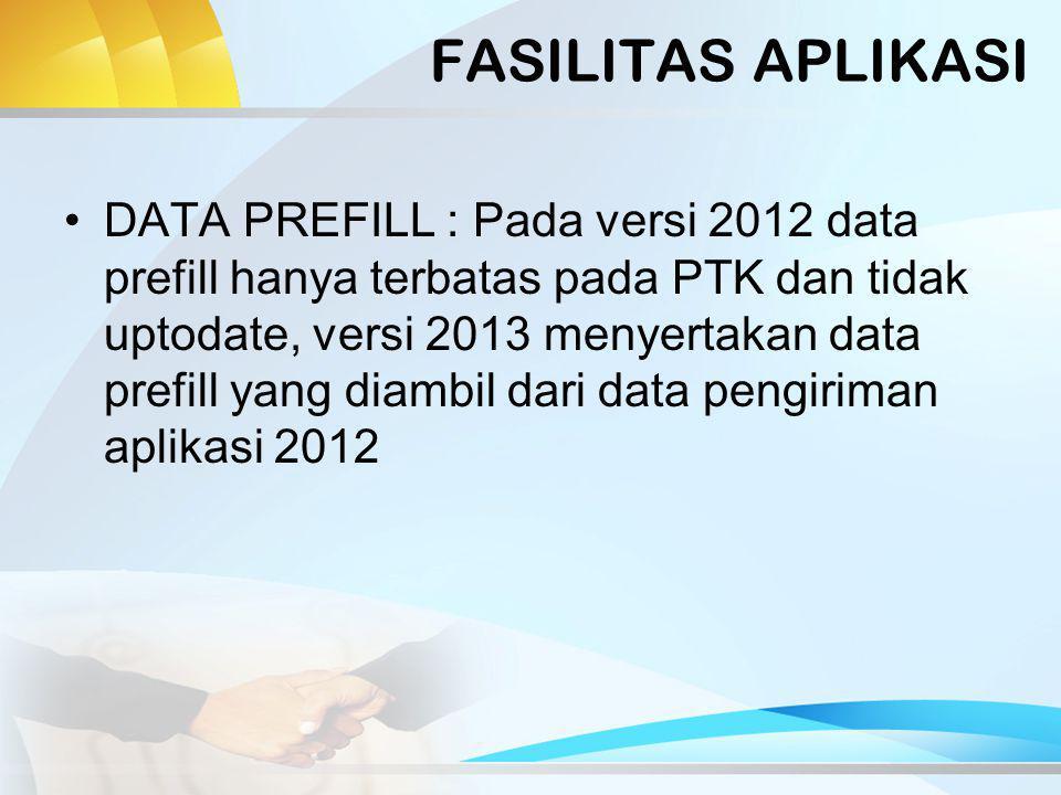 FASILITAS APLIKASI IMPORT EXCEL : Pada aplikasi 2012 fasilitas ini telah banyak membuat data menjadi bermasalah, aplikasi 2013 menghilangkan fasilitas import dari excel sebagai solusi penggantinya aplikasi 2013 bisa digunakan melalui jaringan lebih dari satu komputer