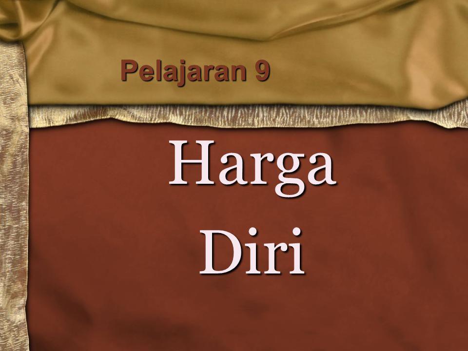 Pelajaran 9 HargaDiri
