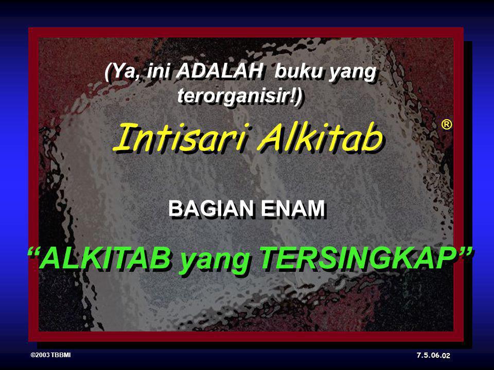 Intisari Alkitab ® ® ©2003 TBBMI 7.5.06.