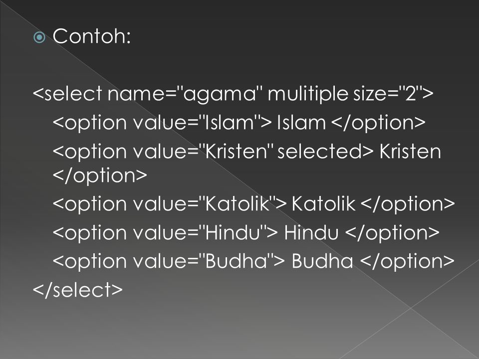  Contoh: Islam Kristen Katolik Hindu Budha